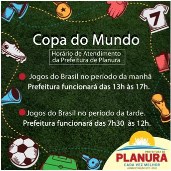 Horario de atendimento da Prefeitura de Planura nos dias de jogos do Brasil
