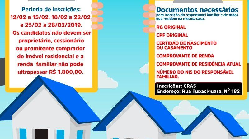 Inscrições aberta para as 100 unidades habitacionais do programa do Governo Federal 'Minha Casa, Minha Vida'.